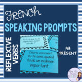 French speaking activity - present tense reflexive verbs speaking task cards