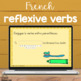 French present tense reflexive verbs BOOM CARDS French Distance Learning