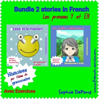 French pronouns Y and EN - Bundle of dialogues with exercises