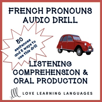 French pronouns audio drill - 50 sentences to improve listening and speaking