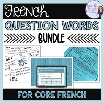 French question words bundle LES MOTS INTERROGATIFS