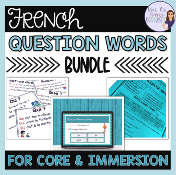French question words bundle LES MOTS INTERROGATIFS