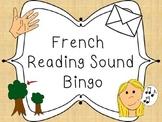 French reading sound bingo - Les sons de lecture