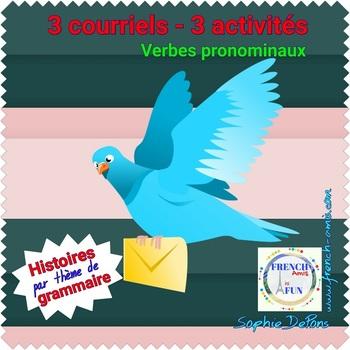 French reflexive verbs: 3 activités avec des courriels