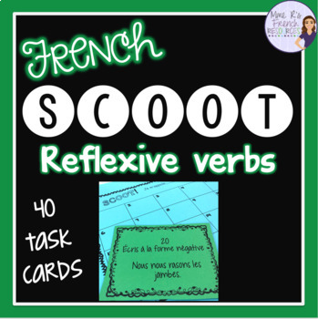 French reflexive verbs Scoot + task cards/cartes à tâches,