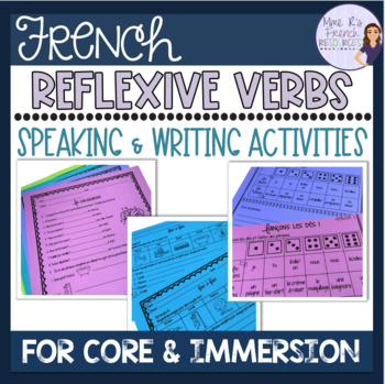 French reflexive verbs notes, vocab, and exercises - present and past