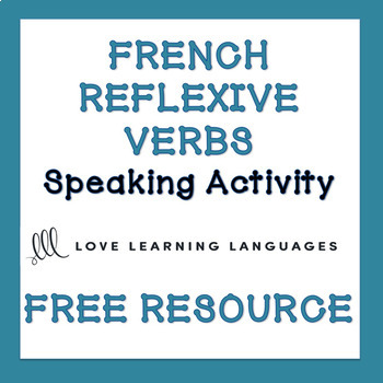 French Reflexive Verbs Activity - Verbes Réfléchis