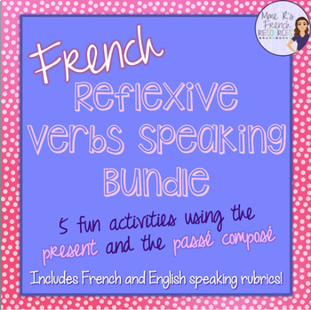 French speaking activities REFLEXIVE VERBS BUNDLE