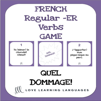french regular er verbs game quel dommage