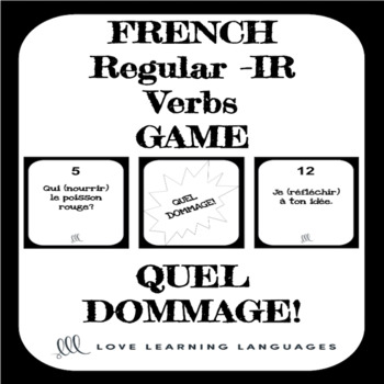 French regular IR verbs game - Quel Dommage!