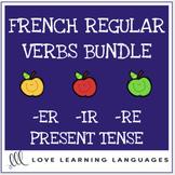 French regular verbs bundle - ER - IR - RE verbs
