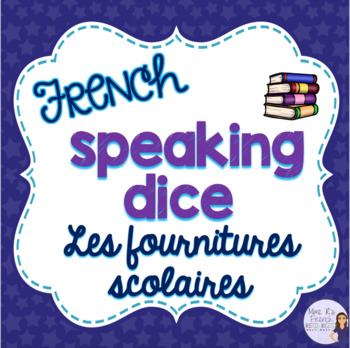 French school supplies speaking activity ACTIVITÉ ORALE L'ÉCOLE