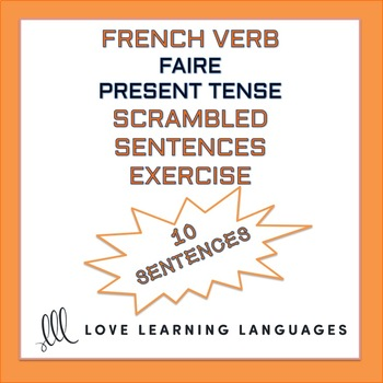 French verb FAIRE present tense - French scrambled sentences exercise