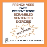 French verb FAIRE present tense - French scrambled sentenc