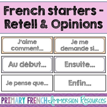 french sentence starters for retell and opinion cards les cartes d 39 opinions. Black Bedroom Furniture Sets. Home Design Ideas