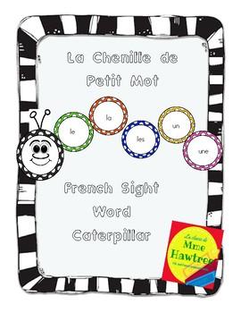 French sight word caterpillar - La chenille de petit mot