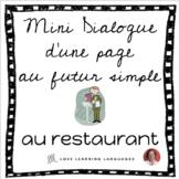 French skit about restaurants - Mini-dialogue au futur simple - Au restaurant