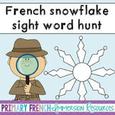 French winter / l'hiver - snowflake sight words hunt