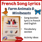 French Immersion - Song Lyric booklet - Farm Animals & Mini Beasts