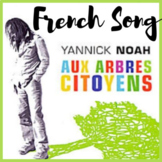 French song chanson environment yannick noah aux arbres citoyens activities IPA