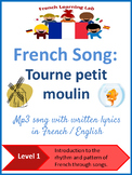 French song 'tourne petit moulin' - lyrics in French & English