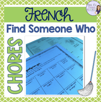 French speaking activity - Find someone who CHORES TÂCHES MÉNAGÈRES