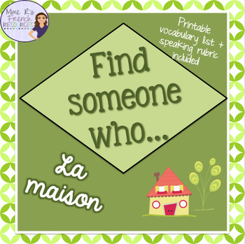 French speaking activity -Find someone who...house and home / la maison