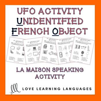 French speaking activity-La Maison-Unidentified French Object Paired Activity