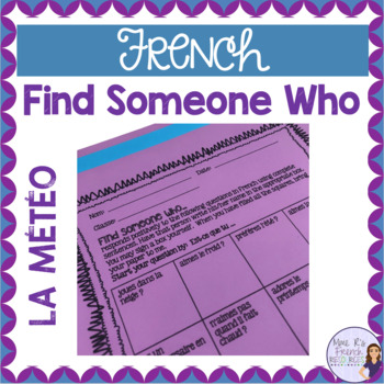 French speaking activity FIND SOMEONE WHO WEATHER LA MÉTÉO