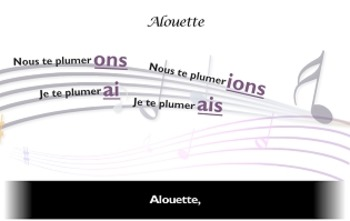 "French spelling and grammar in songs : Orthochanson ""Alouette"""