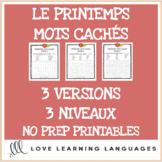 French spring theme word search printables - 3 levels - Le printemps mots cachés