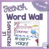 French spring vocabulary word wall/ Mur de mots - Le printemps