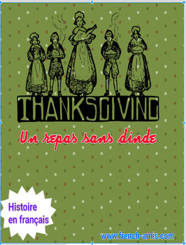 Thanksgiving - French story and exercises -  Un repas extraordinaire