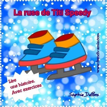French reading - A story with exercises - La ruse de Titi Speedy