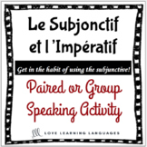 French subjunctive, imperative and future tense paired speaking activity