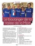 French text + activities + teacher's prep: Le boulanger de la Vallée de la Mort