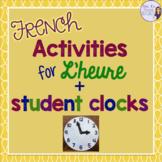 French time activity + clock templates ACTIVITÉS POUR L'HEURE