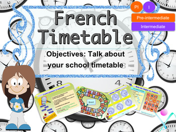 French timetable PPT for pre-intermediate/intermediate