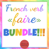 French verb FAIRE - Bundle!