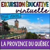 French virtual field trip  Excursion virtuelle Quebec