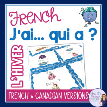 French winter vocabulary game J'AI... QUI A ...? L'HIVER