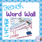 French winter vocabulary word wall MUR DE MOTS L'HIVER