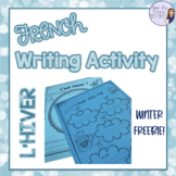 French winter writing activity ÉCRITURE D'HIVER