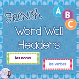 French word wall headers / Mur de mots