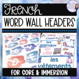 French word wall headers / Mur de mots