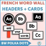 French word wall | mur des mots POLKA DOTS