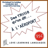 French worksheet: Des trucs qu'on dit à l'aéroport -Things we say at the airport