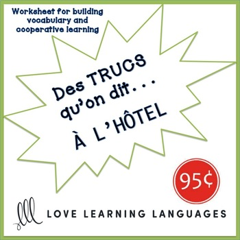 French worksheet: Des trucs qu'on dit à l'hôtel-Things we say at hotels