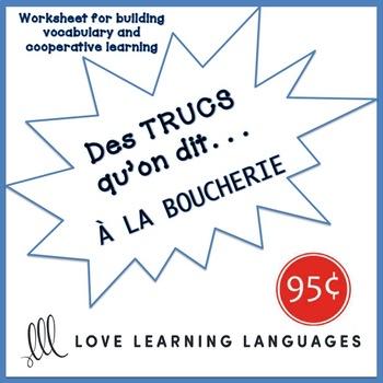 French worksheet: Des trucs qu'on dit à la boucherie-What we say at the butcher
