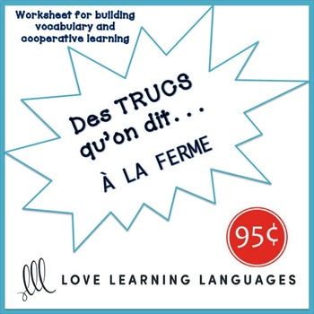 French worksheet: Des trucs qu'on dit à la ferme - Things we say at the farm